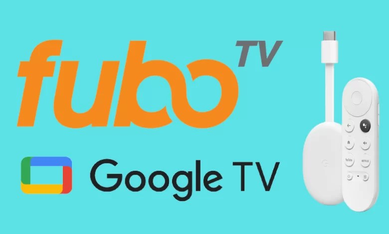 How to Install and Watch fuboTV on Google TV