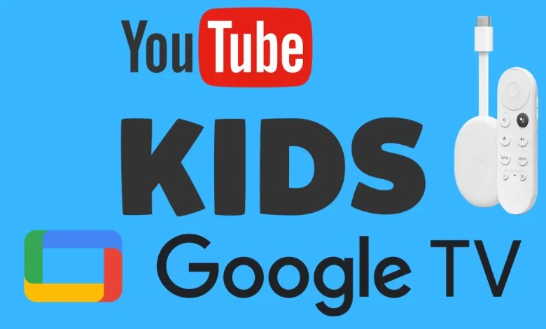 How to Install and Activate YouTube Kids on Google TV