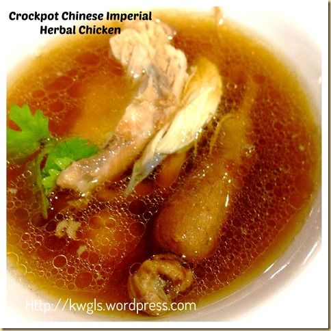 Time To Nourish Your Body - Crockpot Chinese Imperial Herbal Chicken