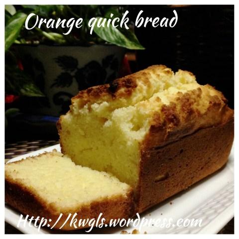 Orange or Passion Fruit Quick Bread (鲜橙快速面包)