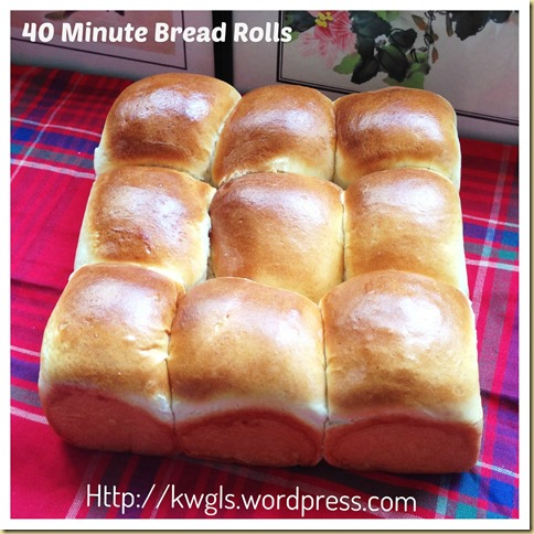"""""""40 Minutes Bread Roll"""" with Sarawak Butter Bun's Filling (四十分钟快速面包和特有牛油馅)"""
