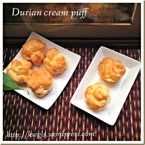 Durians Are In Season, Let's Make Good Use Of It!..–Durian Cream Puff (榴莲泡芙)