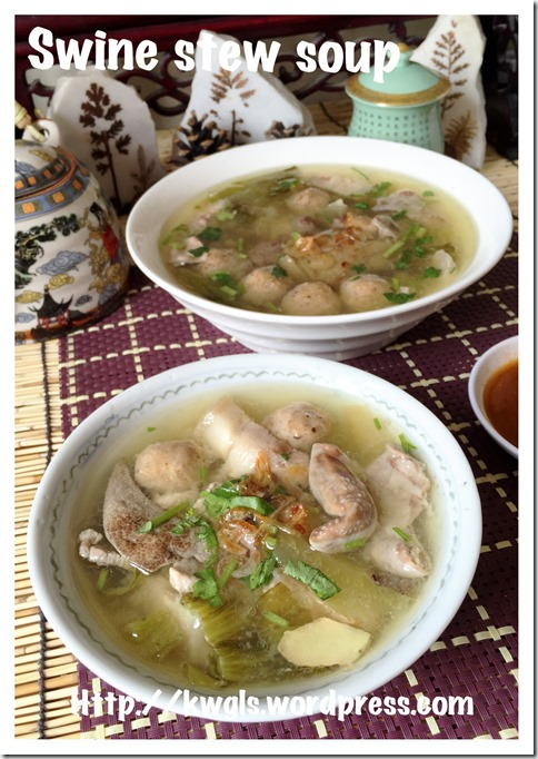 Swine Stew Soup aka Pig Organ Soup (潮州猪杂汤)