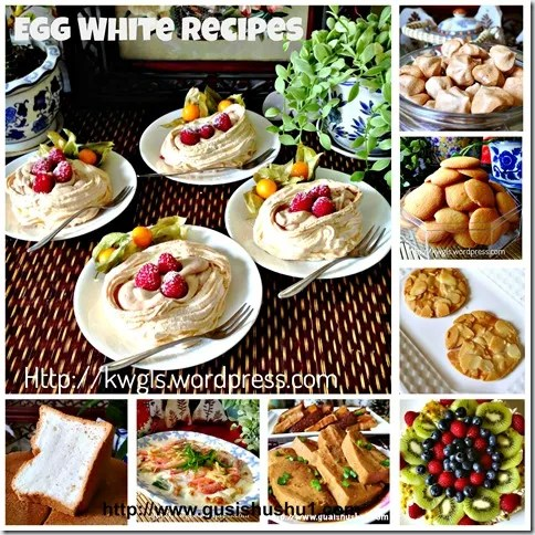 Special Compilation On Egg White Recipes (蛋清食谱特别汇总)