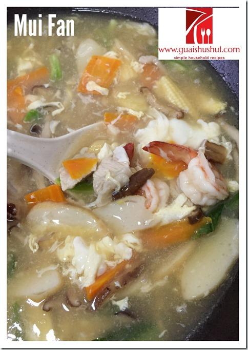 Chinese Style White Rice With Nutritious Gravy: Mui Fan aka Lam Fan (蛋香什锦烩饭/淋饭/炆饭)