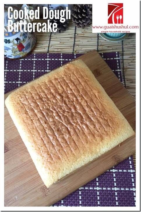 Cooked Dough Butter Cake (烫面牛油蛋糕)