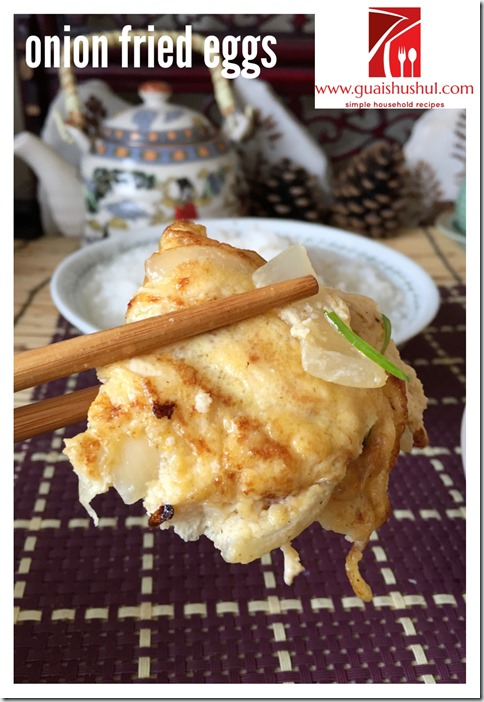 Classic Chinese Comfort Food– Onion Omelette (洋葱炒蛋)