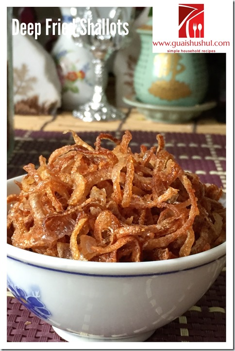 Crispy Deep Fried Shallots, Shallots Garlic Oil and Minced Garlic Shallots (油葱酥, 葱蒜香油,葱蒜蓉)