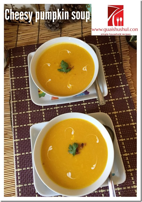 Cheesy Pumpkin Soup (芝士金瓜浓汤)