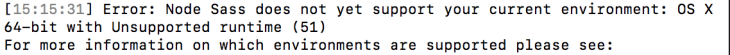 Error: Node Sass does not yet support your current environment