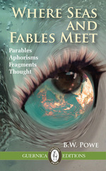 Where Seas and Fables Meet: Parables, Aphorisms, Fragments, Thought