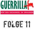GuerrillaFM Folge 11