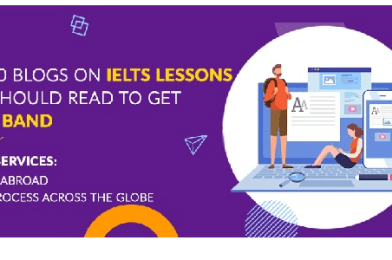 Top 10 Blogs on IELTS Lessons You should read to get the 8 band