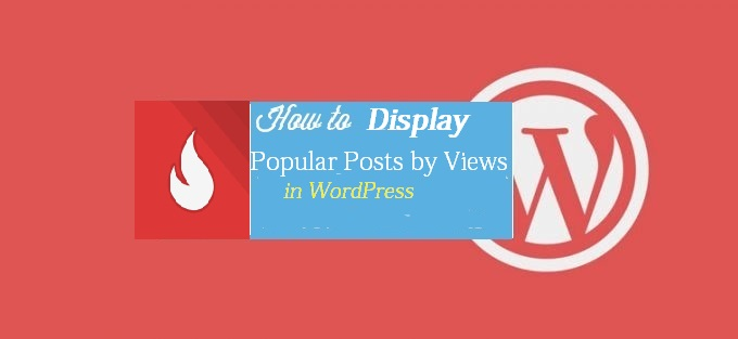 Display Popular Posts by Views in WordPress without Plugin