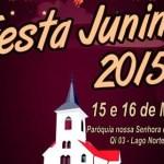 Festa Junina – Nossa Senhora do Lago