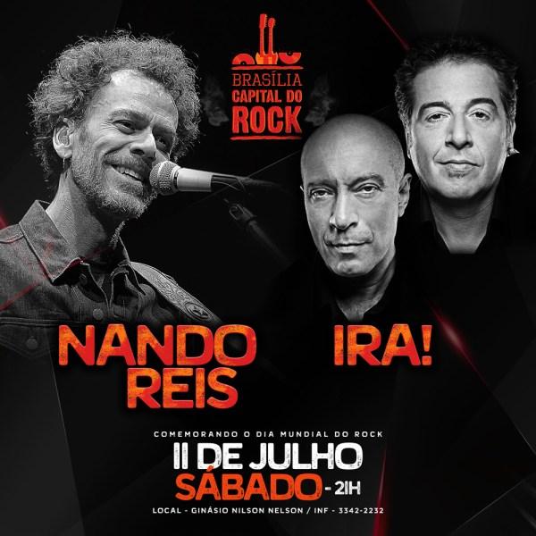 Brasília Capital do Rock com Nando Reis e Ira!