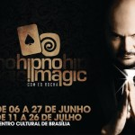 HIPNOMAGIC SHOW – Divertido, interativo, intrigante, provocativo e inteligente