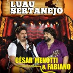 Luau Sertanejo com César Menotti e Fabiano