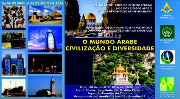 """Exposição """"O Mundo Árabe: Civilização e Diversidade"""" na Câmara Legislativa"""