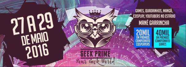 Geek Prime Festival Edição 2016