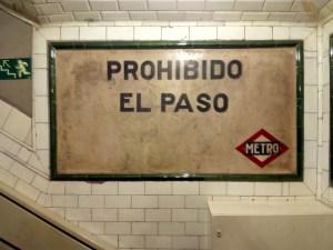 Estación Fantasma de Chamberí - Prohibido el paso