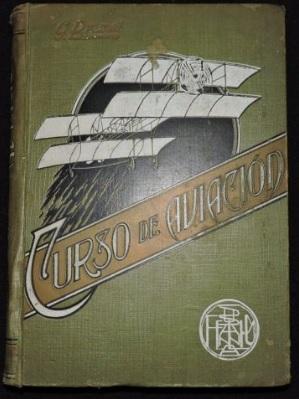 El Vuelo de Juan Olivert - Curso de Aviación, de Gaspar Brunet, publicado en 1910.