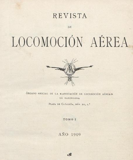 El Vuelo de Juan Olivert - Lo poco que se sabía en España sobre aviación era gracias a revistas como ésta (Locomoción Aérea).