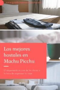 Los mejores hostales en Machu Picchu