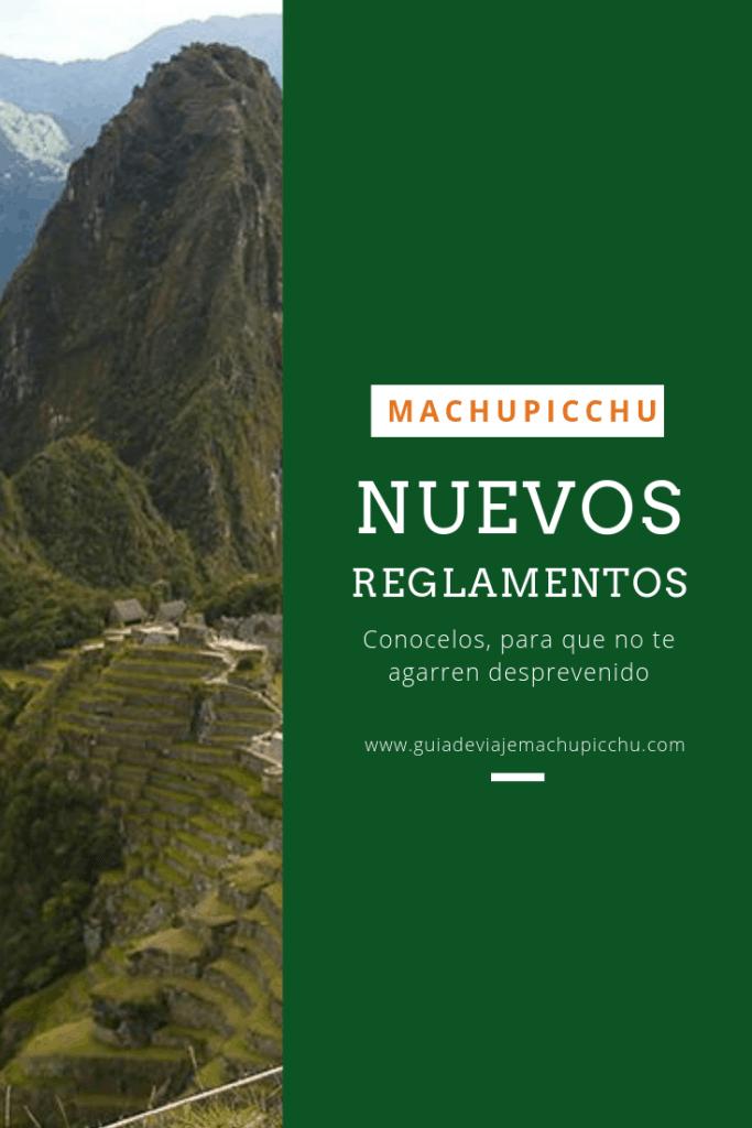 Las nuevas reglas en Machu Picchu