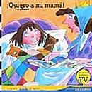 Libro para niños: 'Quiero a mi mamá'