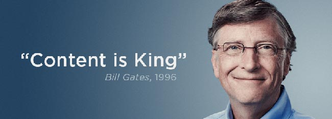 Content is king, Bill Gates