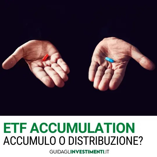 etf accumulation pillola rossa o blu guidaglinvestimenti.it