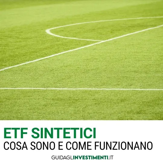 campo di calcio sintetico come etf sintetici guidaglinvestimenti.it