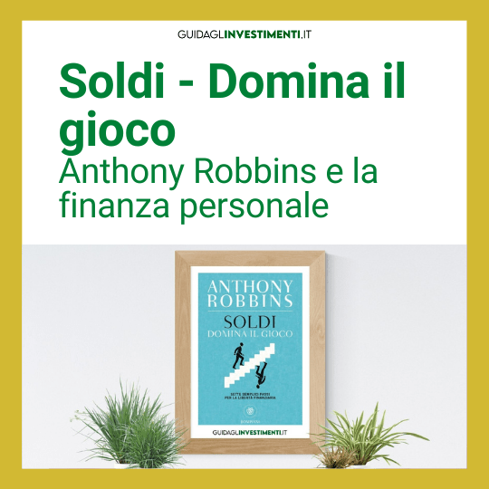 Soldi libro tony robbins guidaglinvestimenti.it