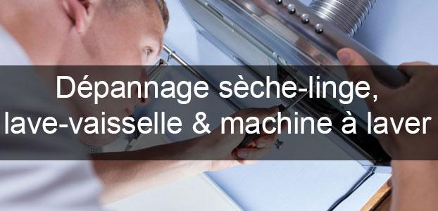 Dépannage sèche-linge, lave-vaisselle et machine à laver