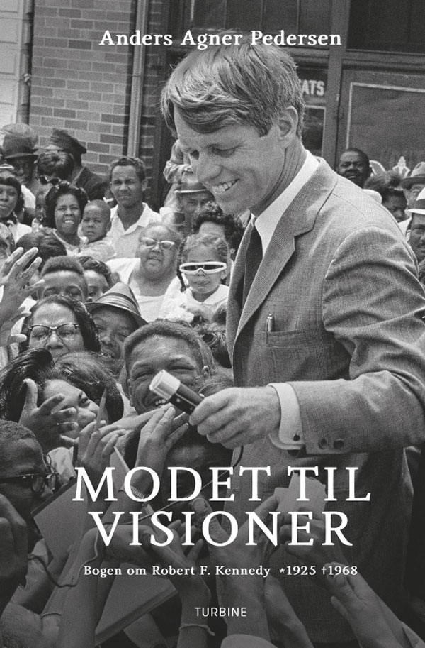 Ny dansk bog om Kennedy - Modet til visioner