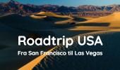 Roadtrip fra San Francisco til Las Vegas via Yosemite og Death Valley