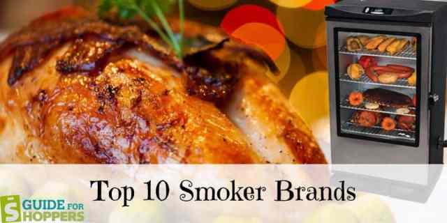 Top 10 Best Smoker Brands Professional Smoker Reviews