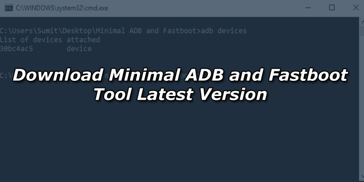 Download Minimal ADB and Fastboot Tool Latest Version