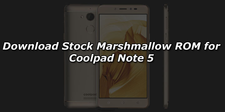 Download Stock Marshmallow ROM for Coolpad Note 5 - GuideGeekz