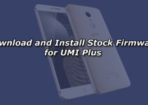 Download and Install Stock Firmware for UMI Plus