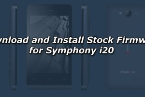 Download and Install Stock Firmware for Symphony i20
