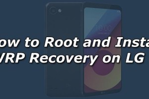 How to Root and Install TWRP Recovery on LG Q6