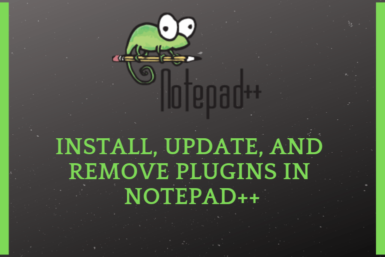 How to Install, Update, and Remove Plugins in Notepad++