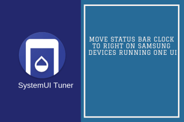 How to Move Status Bar Clock to Right on Samsung Devices running One UI