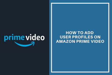 How to Add User Profiles on Amazon Prime Video