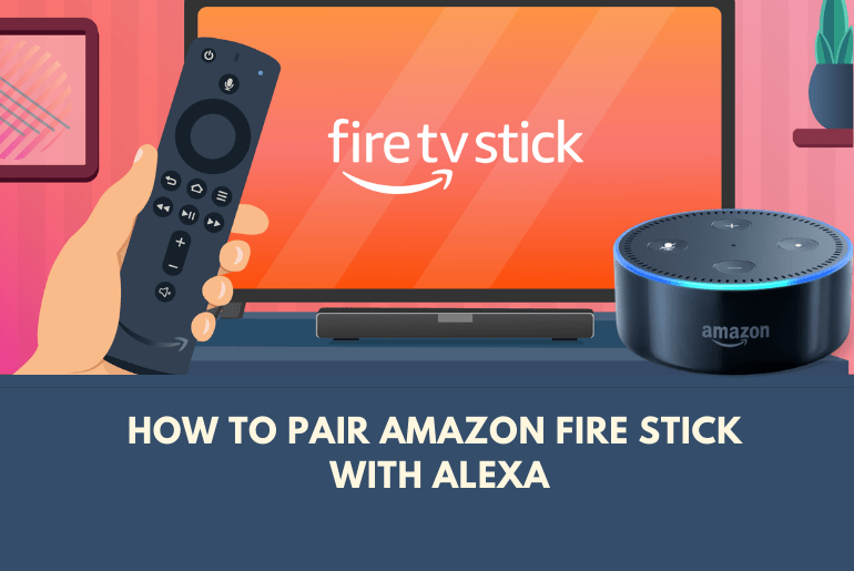 How to Pair Amazon Fire Stick with Alexa