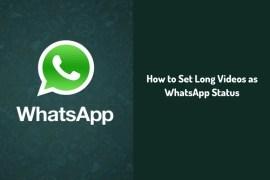How to Set Long Videos as WhatsApp Status