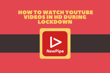 How to Watch Youtube Videos in HD during Lockdown