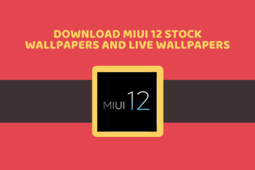 Download MIUI 12 Stock Wallpapers and Live Wallpapers